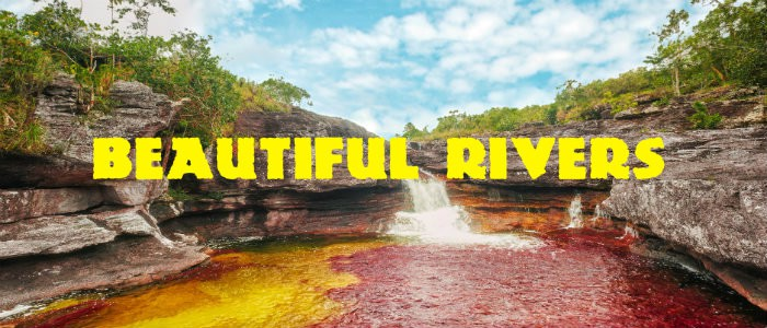 Beautiful rivers of the World