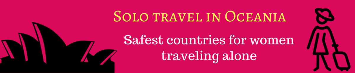 Australia and New Zealand great for solo travel