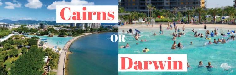 Cairns vs Darwin