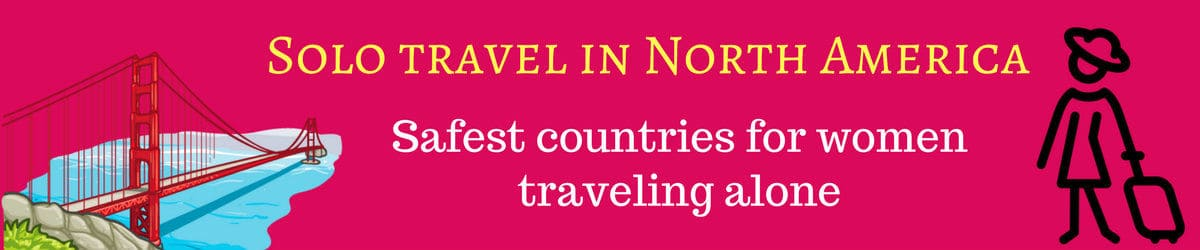 Countries in North America for solo traveling woman