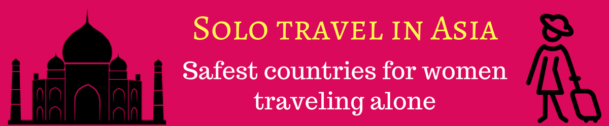 Solo travel in Asia for women