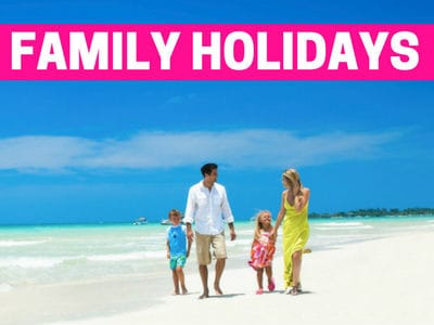 Best Family Holidays