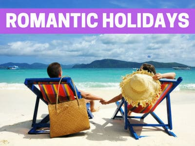Best Romantic Holidays